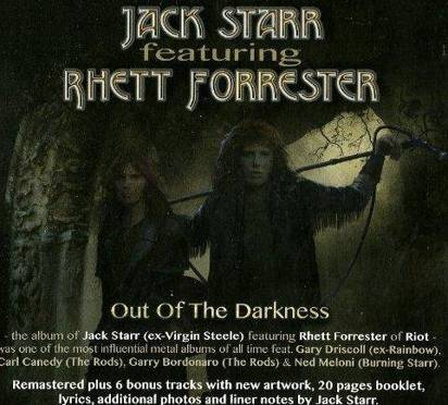 "Jack Starr Rhett Forrester ""Out Of The Darkness"""