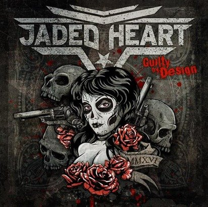 "Jaded Heart ""Guilty By Design Limited Edition"""
