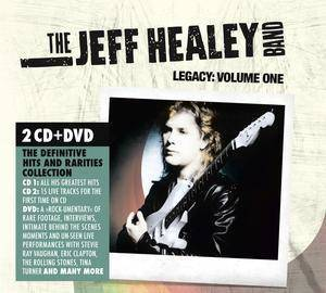 "Jeff Healey Band, The ""Legacy Volume One"""