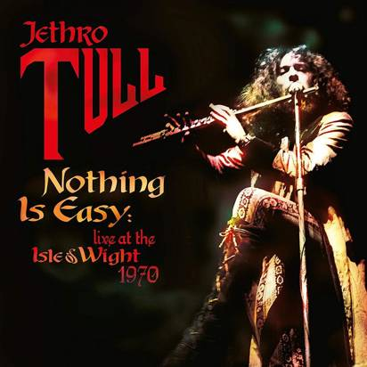 "Jethro Tull ""Nothing Is Easy - Live At The Isle Of Wight 1970 LP"""
