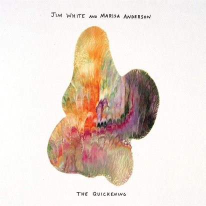 "Jim White & Marisa Anderson ""The Quickening LP"""