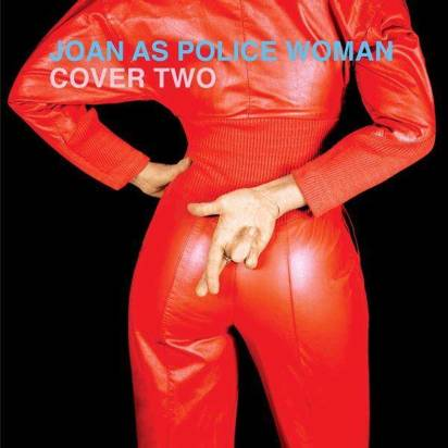 "Joan As Police Woman ""Cover Two LP"""