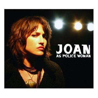 "Joan As Police Woman ""Real Life LP"""