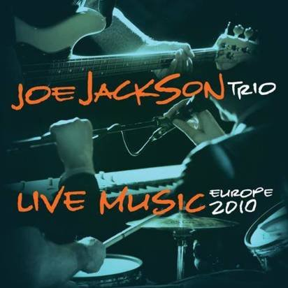 "Joe Jackson Trio ""Live Music Europe 2010"""