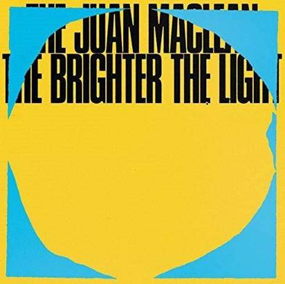 "Juan MacLean, The ""The Brighter The Light LP"""