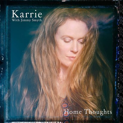 "Karrie with Jimmy Smyth ""Home Thoughts"""