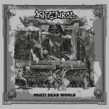 "Kazjurol ""Multi Dead World"""