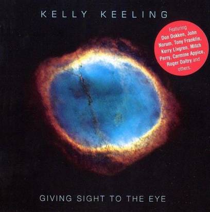 "Kelly Keeling ""Giving Sight To The Eye"""