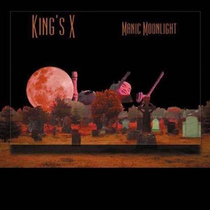 "King'S X ""Manic Moonlight"""