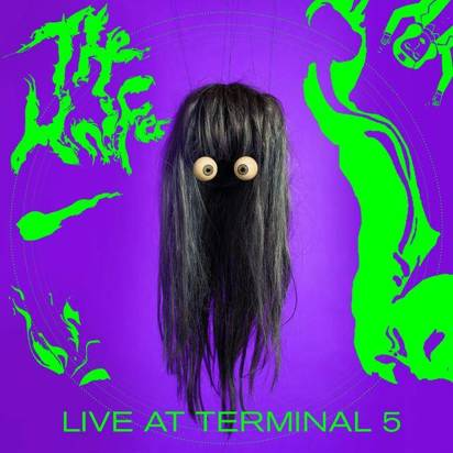 "Knife, The ""Live at Terminal 5"""