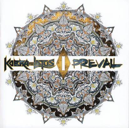 "Kobra And The Lotus ""Prevail I"""