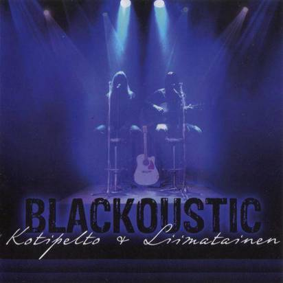 "Kotipelto & Liimatainen ""Blackoustic"""