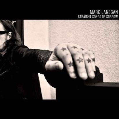 "Lanegan, Mark ""Straight Songs Of Sorrow"""