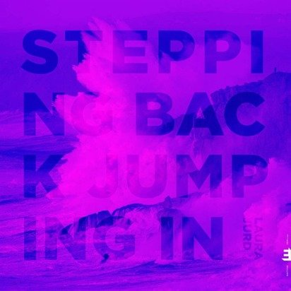 "Laura Jurd ""Stepping Back Jumping In"""