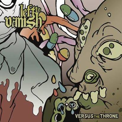 "Left To Vanish ""Versus He Throne"""