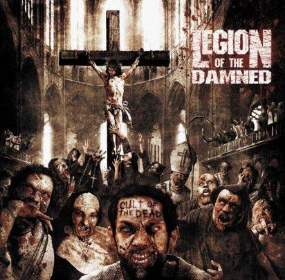 "Legion Of The Damned ""Cult Of The Dead"""