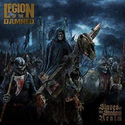 "Legion Of The Damned ""Slaves Of The Shadow Realm"""