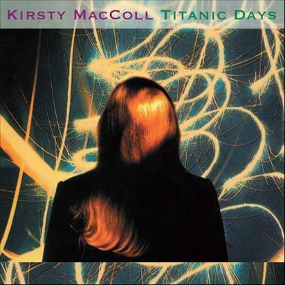 "MacColl, Kirsty ""Titanic Days"""