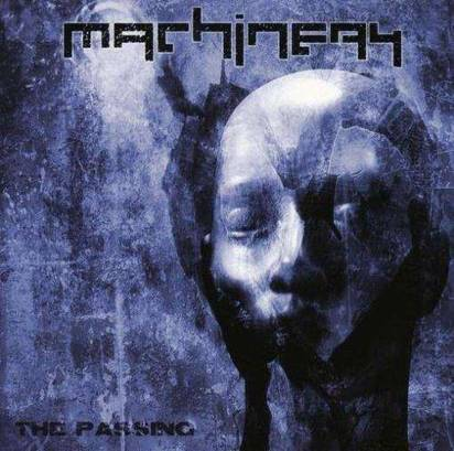 "Machinery ""The Passing"""