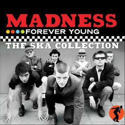 "Madness ""Forever Young"""