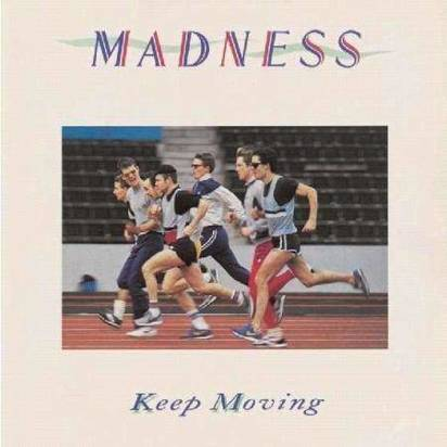 "Madness ""Keep Moving"""