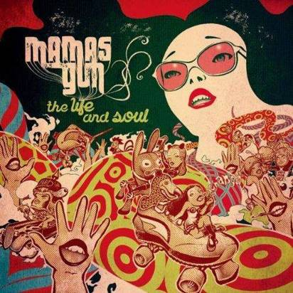 "Mamas Gun ""The Life And Soul"""