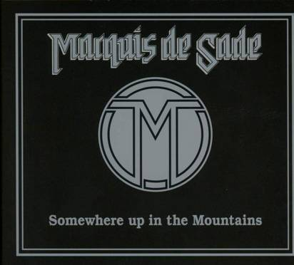 "Marquis De Sade ""Somewhere Up In The Mountains"""