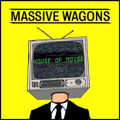 "Massive Wagons ""House Of Noise"""