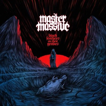 "Master Massive ""Black Feathers On Their Graves"""