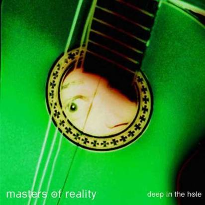 "Masters Of Reality ""Deep In The Hole"""
