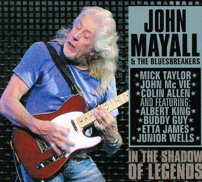"Mayall, John & The Bluesbreakers ""In The Shadow Of Legends"""