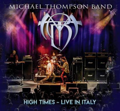 "Michael Thompson Band ""High Times - Live In Italy CDDVD"""