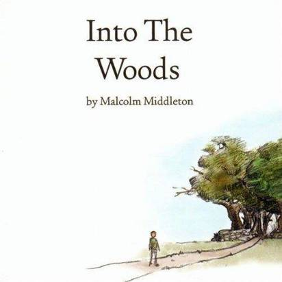 "Middleton, Malcolm ""Into The Woods"""