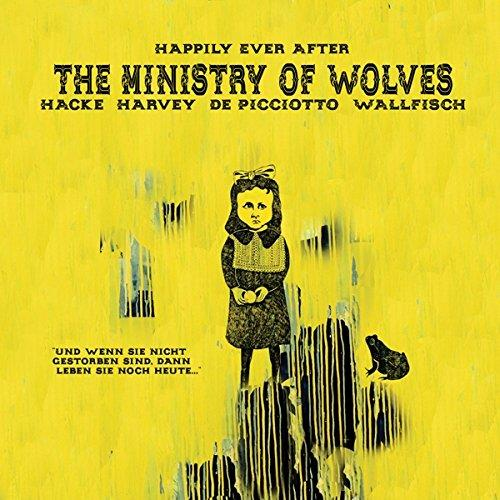 "Ministry Of Wolves, The ""Happily Ever After LP"""