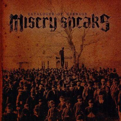 "Misery Speaks ""Catalogue Of Carnage"""