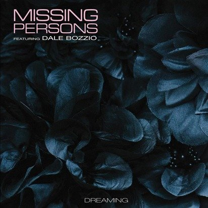 "Missing Persons feat. Dale Bozzio ""Dreaming LP"""