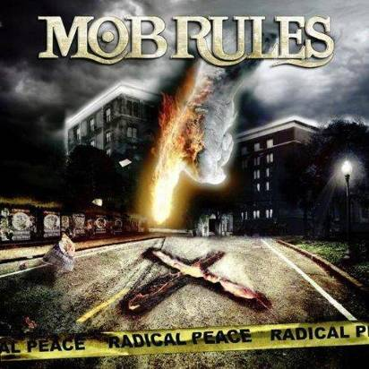 "Mob Rules ""Radical Peace Limited Edition"""