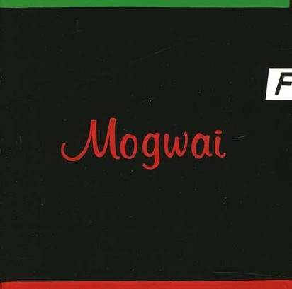 "Mogwai ""Happy Songs For Happy People"""