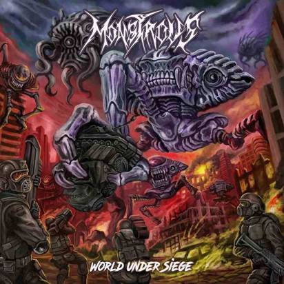 "Monstrous ""World Under Siege"""