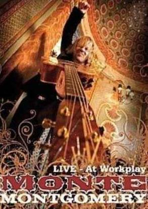 "Montgomery, Monte ""Live At Workplay"" Dvd"