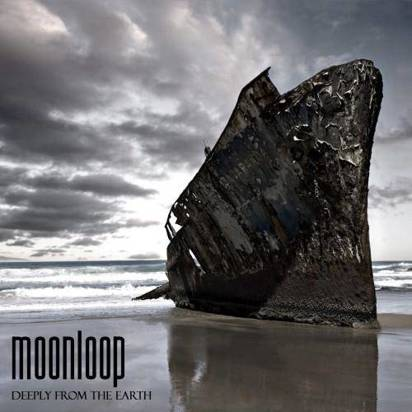 "Moonloop ""Deeply From The Earth"""