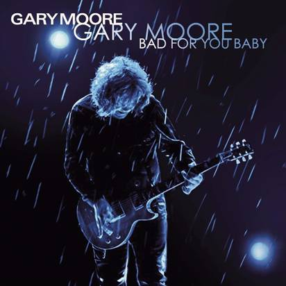 "Moore, Gary ""Bad For You Baby LP"""