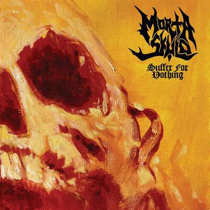 "Morta Skuld ""Suffer For Nothing LP"""