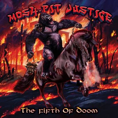 "Mosh Pit Justice ""The Fifth Of Doom"""