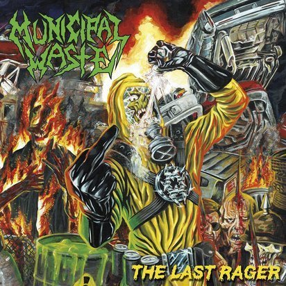"Municipal Waste ""The Last Rager"""