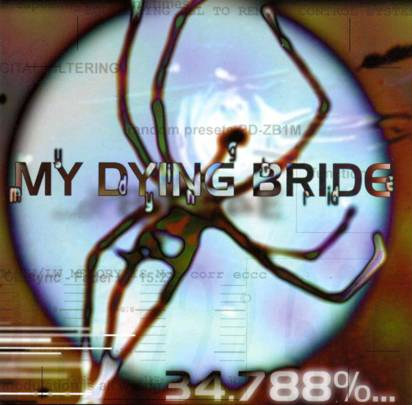 "My Dying Bride ""34.788%...Complete"""