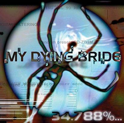 "My Dying Bride ""34,788% Complete Lp"""