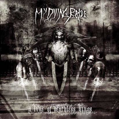 "My Dying Bride ""A Line Of Deathless Kings"""