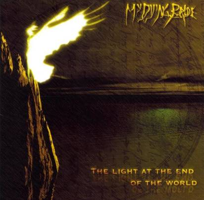 "My Dying Bride ""The Light At The End Of The World"""