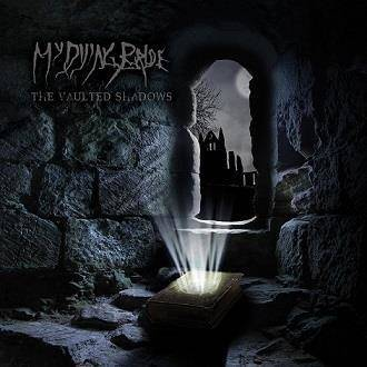 "My Dying Bride ""The Vaulted Shadows"""